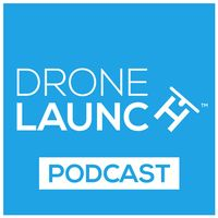 Drone Launch Podcast