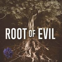 Root of Evil: The True Story of the Hodel Family and the Black Dahlia