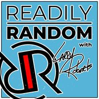 Readily Random with Larry Roberts