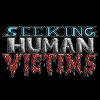 Seeking Human Victims Podcast