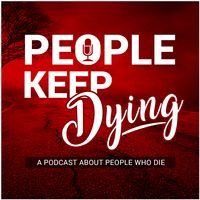 People Keep Dying