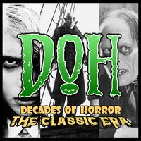 Decades of Horror The Classic Era
