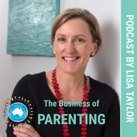 The Business of Parenting