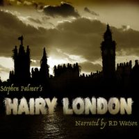 Hairy London Podcast - Moonlight Makers