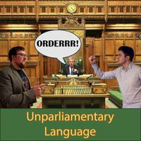 Unparliamentary Language