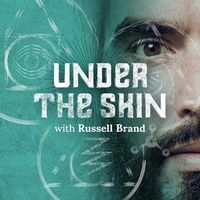 Under The Skin with Russell Brand