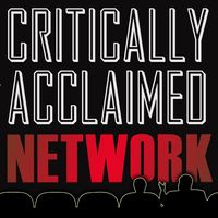 Critically Acclaimed Network