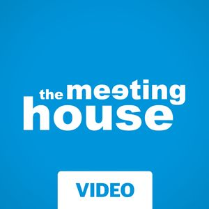 The Meeting House Video