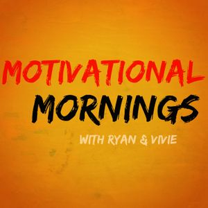 Motivational Mornings  Podcast Image
