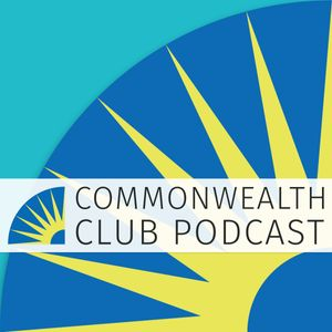 Commonwealth Club of California Podcast Podcast Image