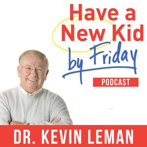 How do you foster sibling relationships? – Ask Dr. Leman 122 (Episode 261)
