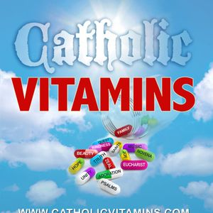 Catholic Vitamin X Xtra 17