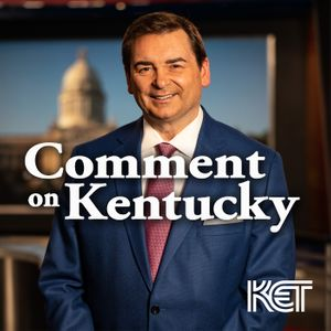 Comment on Kentucky Podcast