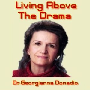 Living Above the Drama - Mark Goulston, MD