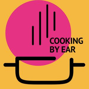 Cooking By Ear