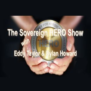 The Sovereign Hero Show - 4/13/19