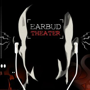 Earbud Theater Podcast