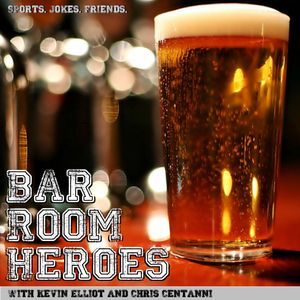 Bar Room Heroes Podcast Image