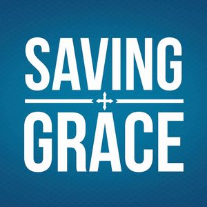 Saving Grace Podcast