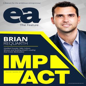 EP 0.15 VivaReal: The Next Billion Dollar Startup with Brian Requarth