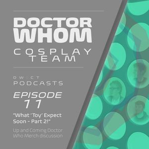 "Episode 11 - ""What 'Toy' Expect Soon!"" - Part 2"