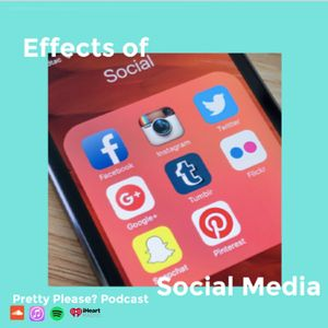 Season 3, Episode 3: Effects of Social Media