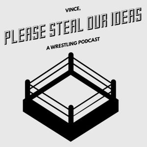 VINCE PLEASE STEAL OUR IDEAS - EPISODE 2 - 2-28-2019