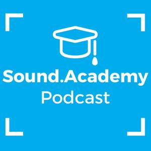 The Sound.Academy Podcast