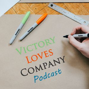 Victory Loves Company Podcast