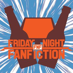 Friday Night Fanfiction Podcast Image