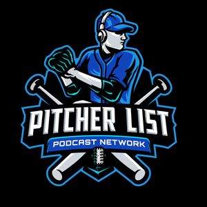 Pitcher List Fantasy Baseball Podcast