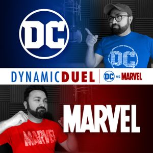 Dynamic Duel: DC vs Marvel Podcast Image
