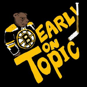 Bearly on Topic: The Boston Bruins Podcast