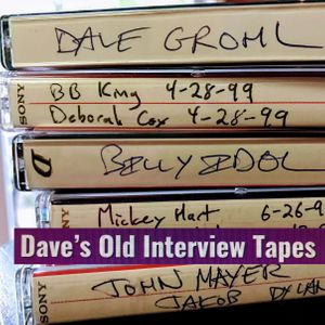 Dave's Old Interview Tapes
