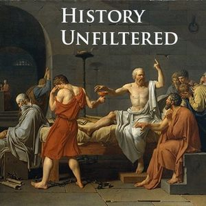 History Unfiltered Podcast Podcast