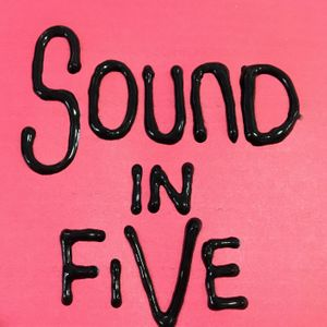 Sound In Five Podcast