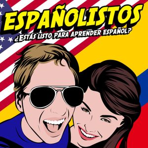 Españolistos | Learn Spanish With Spanish Conversations! Podcast Image