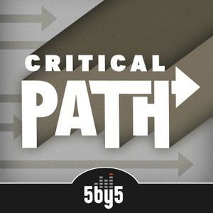 The Critical Path Podcast Image