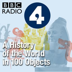 A History of the World in 100 Objects Podcast Image