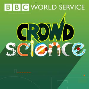 CrowdScience Podcast