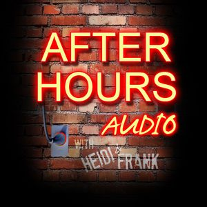 After Hours with Heidi and Frank - 07/20/12