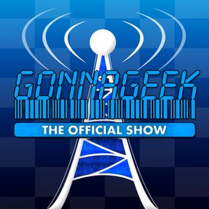 The GonnaGeek Show