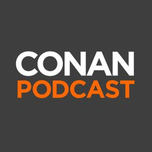 The CONAN Podcast Podcast