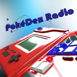 Pokedex Radio - a podcast about Pokémon video games and news! Podcast