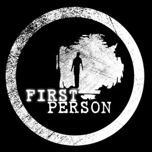 First Person - Ordinary People...Extraordinary Lives Podcast