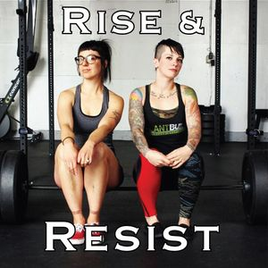 Rise and Resist Podcast Image