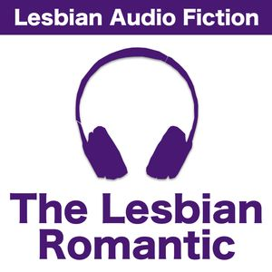 The Lesbian Romantic Podcast Image