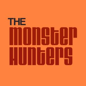 The Monster Hunters