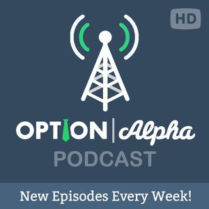 The Option Alpha Podcast