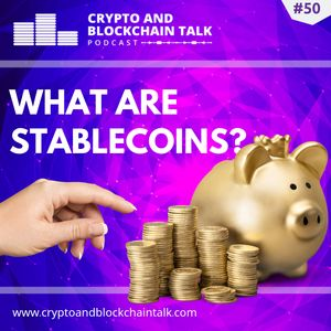 What are stablecoins? #50